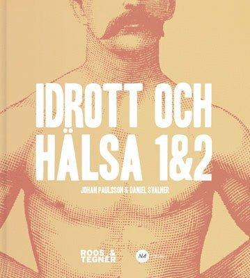 bokomslag Idrott och Hälsa 1&2