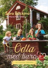 bokomslag Odla med barn : i Skillnadens Trädgård