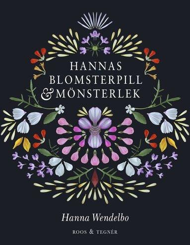 bokomslag Hannas blomsterpill & mönsterlek