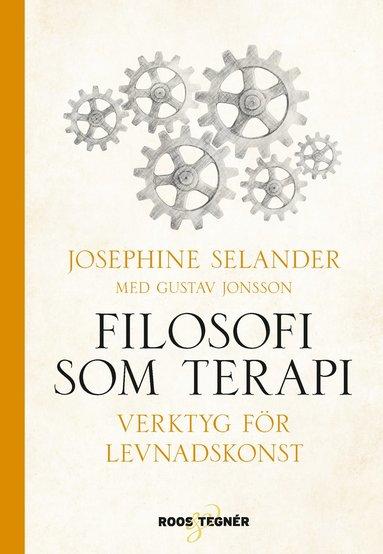 bokomslag Filosofi som terapi - Verktyg för levnadskonst