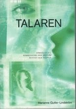 bokomslag Talaren: förmågan att kommunicera med rösten, munnen och ögonen