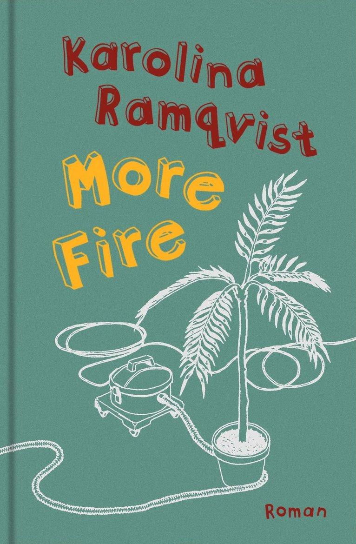 More Fire : roman 1
