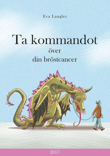 bokomslag Ta kommandot över din bröstcancer