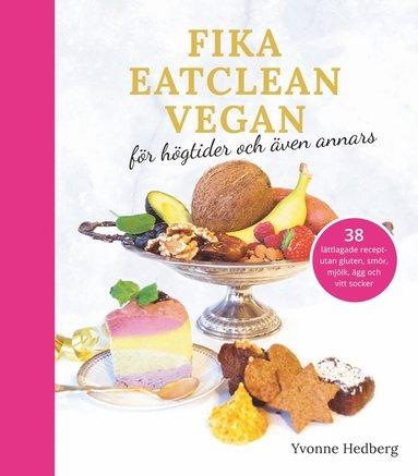bokomslag Fika Eatclean Vegan
