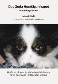 bokomslag Det goda hundägarskapet : valpinspiration
