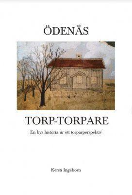 bokomslag Ödenäs, torp och torpare