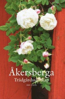 bokomslag Åkersberga trädgårdssällskap