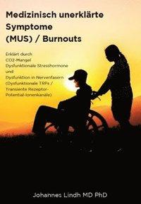 bokomslag Medizinisch unerklärte Symptome (MUS) / Burnouts
