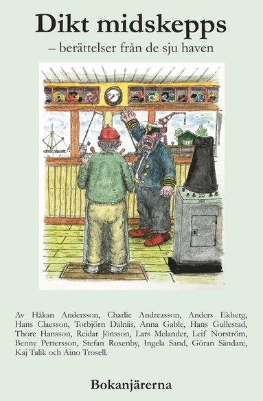bokomslag Dikt midskepps : berättelser från de sju haven