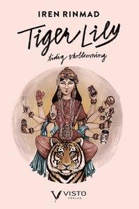 bokomslag TigerLily : tidig vårblomning