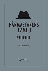bokomslag Hårmästarens familj