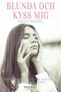 bokomslag Blunda och kyss mig