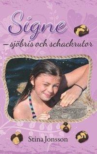bokomslag Signe. Sjöbris och schackrutor