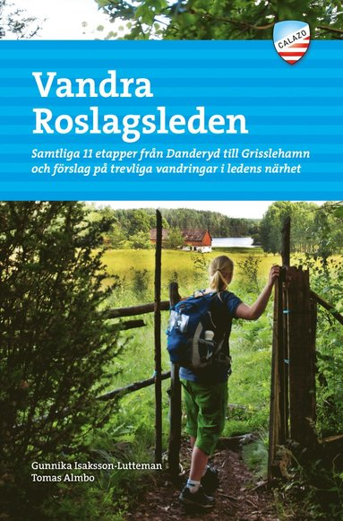 bokomslag Vandra Roslagsleden : samtliga 11 etapper från Danderyd till Grisslehamn och förslag på trevliga vandringar i ledens närhet