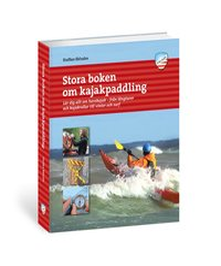 bokomslag Stora boken om kajakpaddling