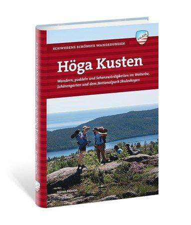 bokomslag Höga Kusten : wandern, paddeln und sehenswürdigkeiten im welterbe, schärengarden und dem nationalpark Skuleskogen
