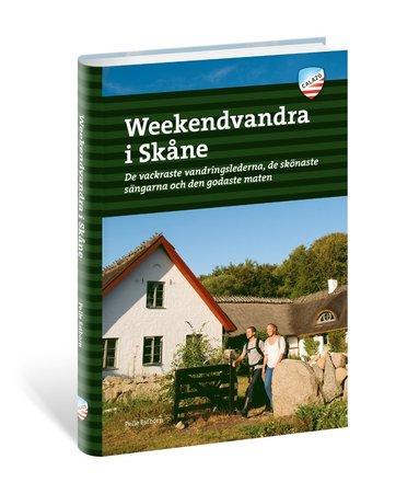 bokomslag Weekendvandra i Skåne : De vackraste vandringslederna, de skönast
