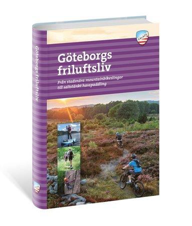 bokomslag Göteborgs Friluftsliv : Från stadsnära mountainbikeslingor till saltstänkt