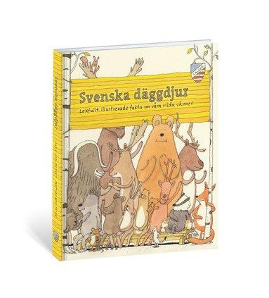 bokomslag Svenska däggdjur : lekfullt illustrerade fakta om våra vilda vänner