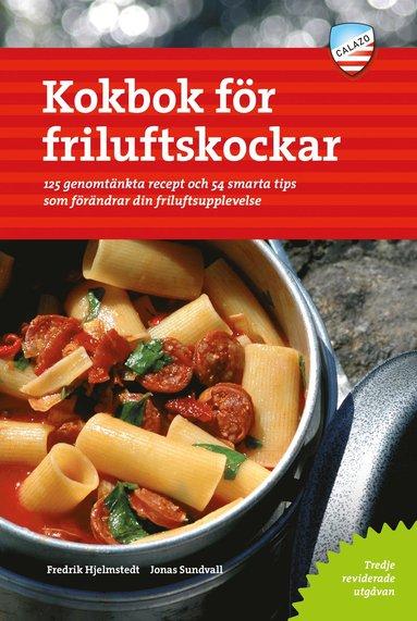 bokomslag Kokbok för friluftskockar : 125 genomtänkta recept och 54 smarta tips som