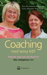 bokomslag Coaching med tema KBT : en handbok och självhjälpsbok