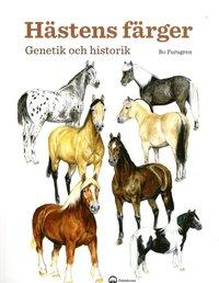 bokomslag Hästens färger : genetik och historik