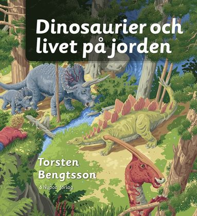 bokomslag Dinosaurier och livet på jorden