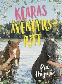 bokomslag Klaras äventyrsritt (CD + bok)