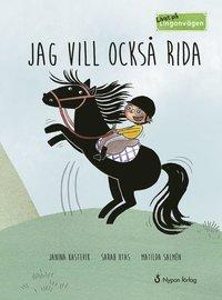 bokomslag Jag vill också rida! (CD + bok)
