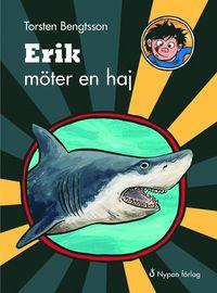 bokomslag Erik möter en haj