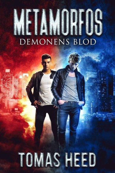 bokomslag Metamorfos : demonens blod