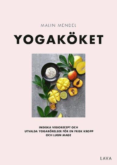 bokomslag Yogaköket : indiska vegorecept