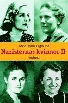 bokomslag Nazisternas kvinnor II