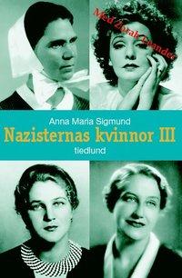 bokomslag Nazisternas kvinnor III