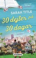 bokomslag 30 dejter på 30 dagar