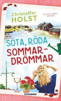 bokomslag Söta, röda sommardrömmar