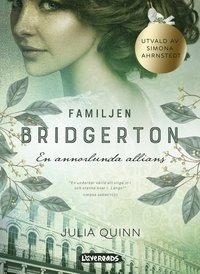 bokomslag Familjen Bridgerton. En annorlunda allians