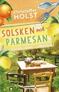 bokomslag Solsken och parmesan