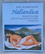 bokomslag Hallandica : berättelser om ett Kanaans land i Sverige