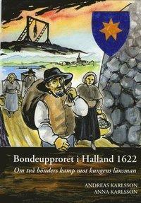 bokomslag Bondeupproret i Halland 1622