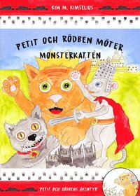 bokomslag Petit och Rödben möter Monsterkatten