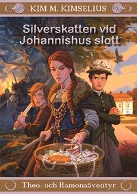 bokomslag Silverskatten vid Johannishus slott