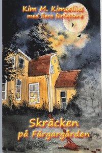 bokomslag Skräcken på Färgargården