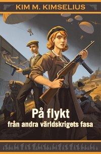 bokomslag På flykt från andra världskrigets fasa