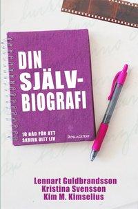 bokomslag Din självbiografi : 10 råd för att skriva ditt liv