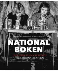 bokomslag Nationalboken : den enda sanna skrönan om Nationalteatern