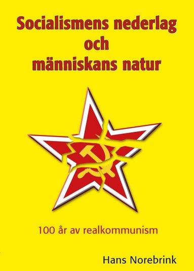 bokomslag Socialismens nederlag och människans natur