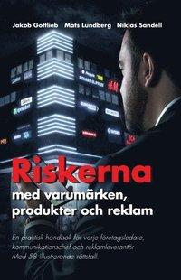 bokomslag Riskerna med varumärken, produkter och reklam