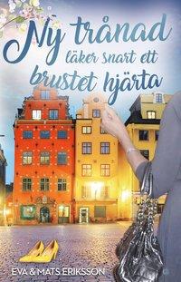 bokomslag Ny trånad läker snart ett brustet hjärta