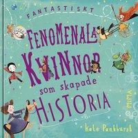 bokomslag Fantastiskt fenomenala kvinnor som skapade historia